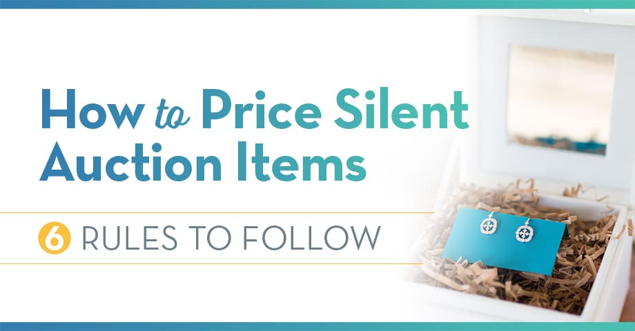 How to Price Silent Auction Items: 6 Rules to Follow