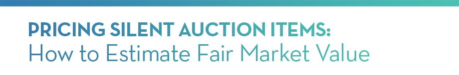 Pricing Silent Auction Items: How to Estimate Fair Market Value