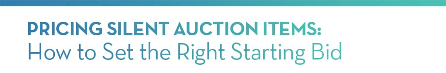 Pricing Silent Auction Items: How to Set the Right Starting Bid