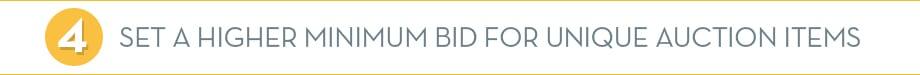 Set a higher Minimum Bid for Unique Auction items