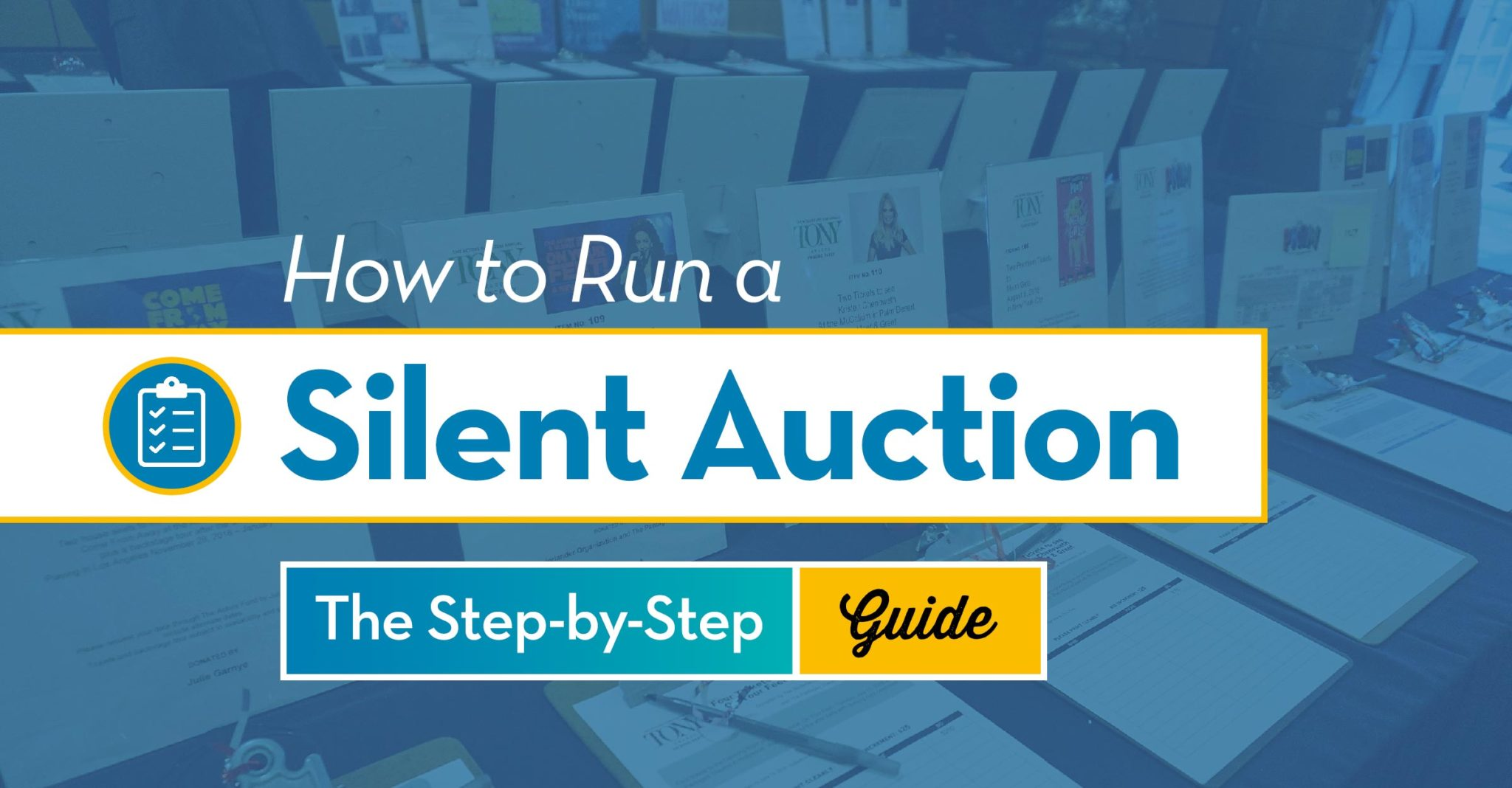 How to Run a Silent Auction The Step-by-Step Guide
