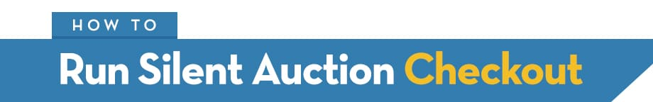 How to Run a Silent Auction Checkout
