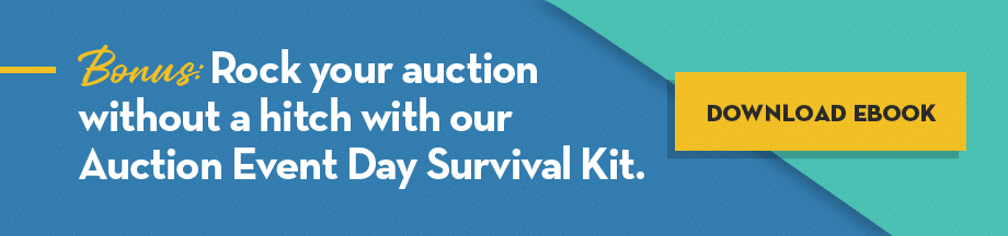 bonus: rock your auction without a hitch with our Auction Event Day Survival Kit