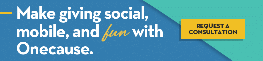 Make giving social, mobile, and fun! Request a OneCause consultation