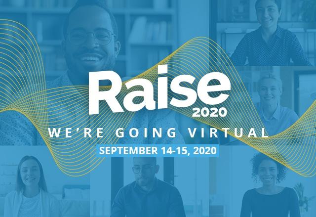 Raise is going virtual