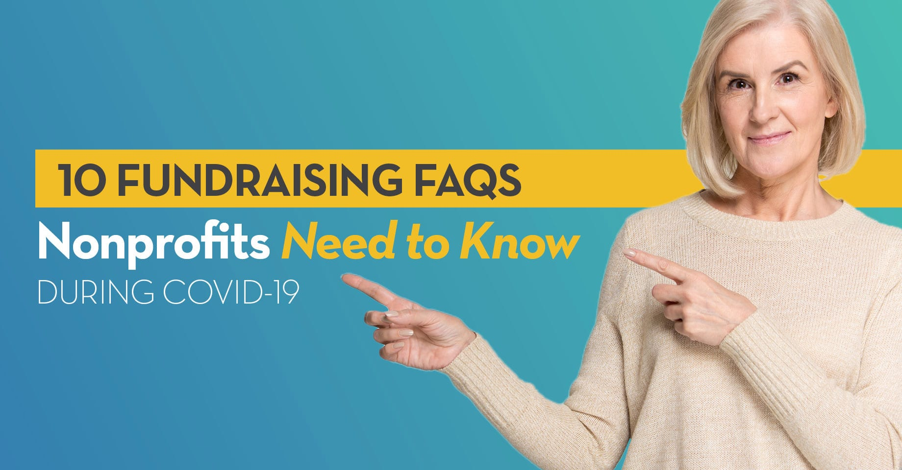10 Fundraising FAQS Nonprofits Need to Know During COVID-19 Coronavirus