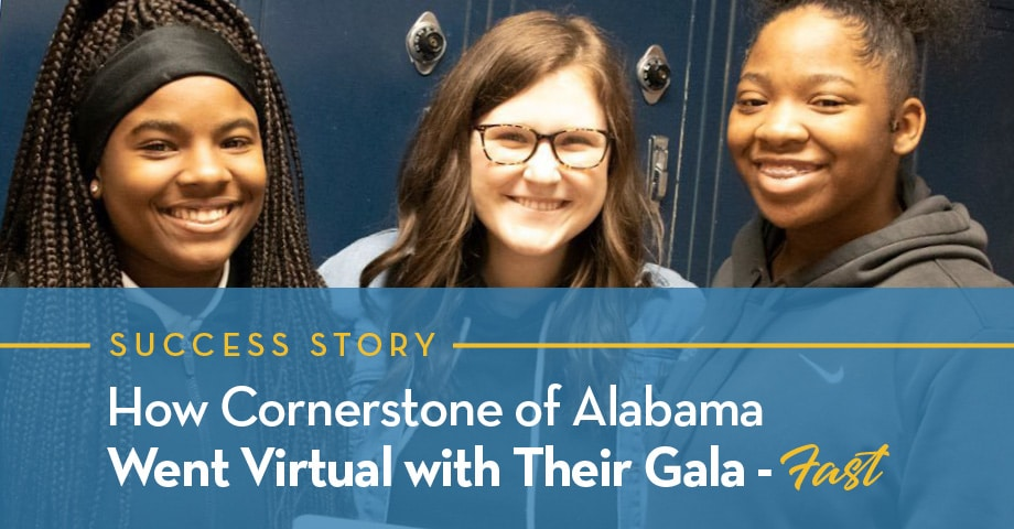 Success Story: How Cornerstone of Alabama Went Virtual with Their Gala Fast