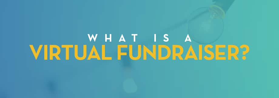 What is a Virtual Fundraiser?