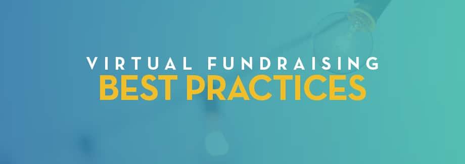 Virtual Fundraising Best Practices