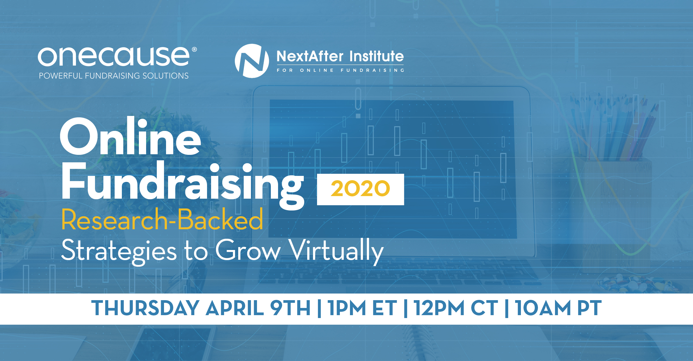 Online Fundraising 2020:Research-Backed Strategies to Grow Virtually