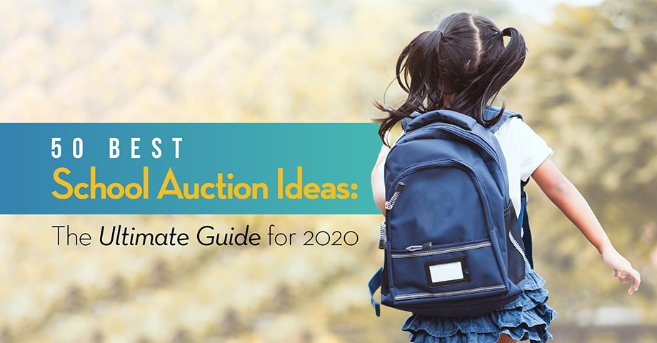 50 Best School Auction Ideas: The ultimate guide for 2020
