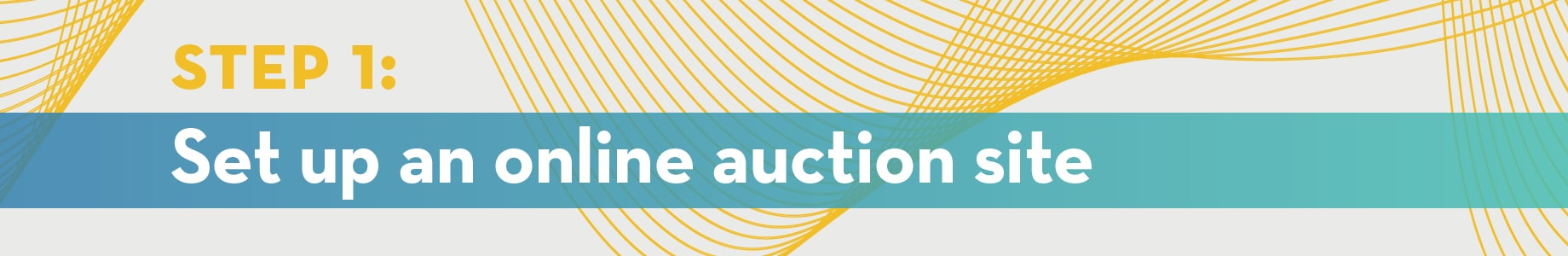 Step 1: Set up an online auction site