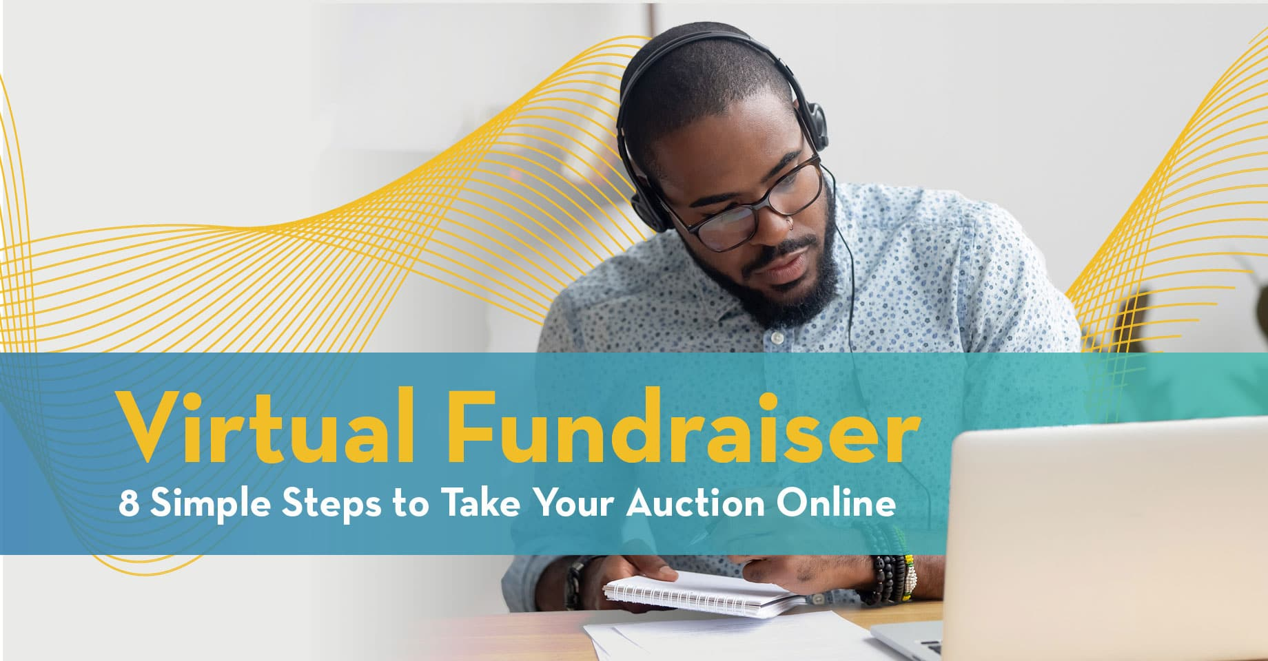 Virtual Fundraiser - 8 Simple Steps to Take Your Auction Online