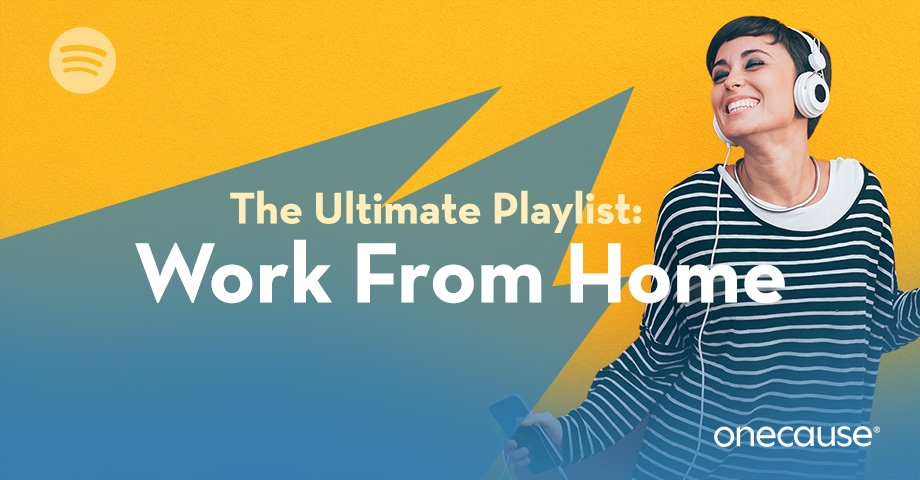 The Ultimate Playlist: Work From Home