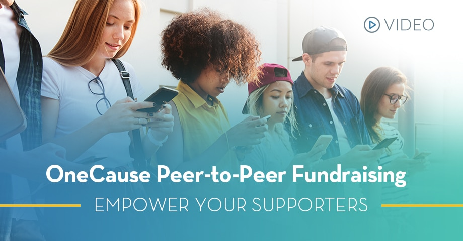 Peer-to-Peer Fundraising Empower Your Supporters [VIDEO]