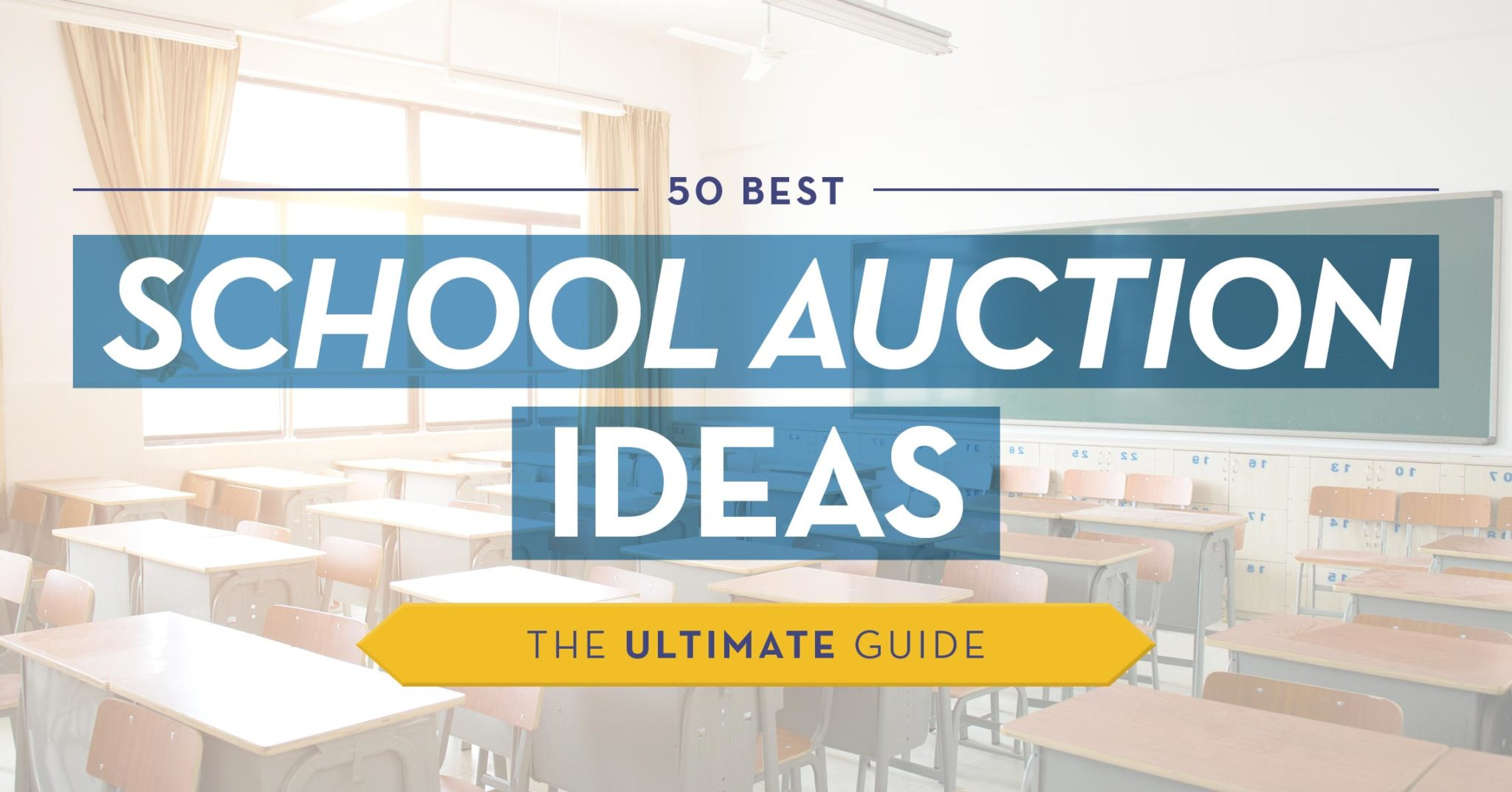 50 Best School Auction Ideas: The ultimate guide