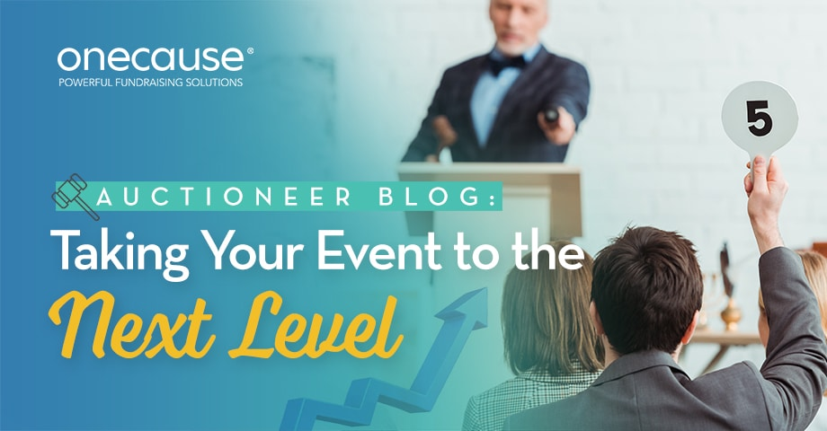 Auctioneer Blog: Taking Your Event to the Next Level
