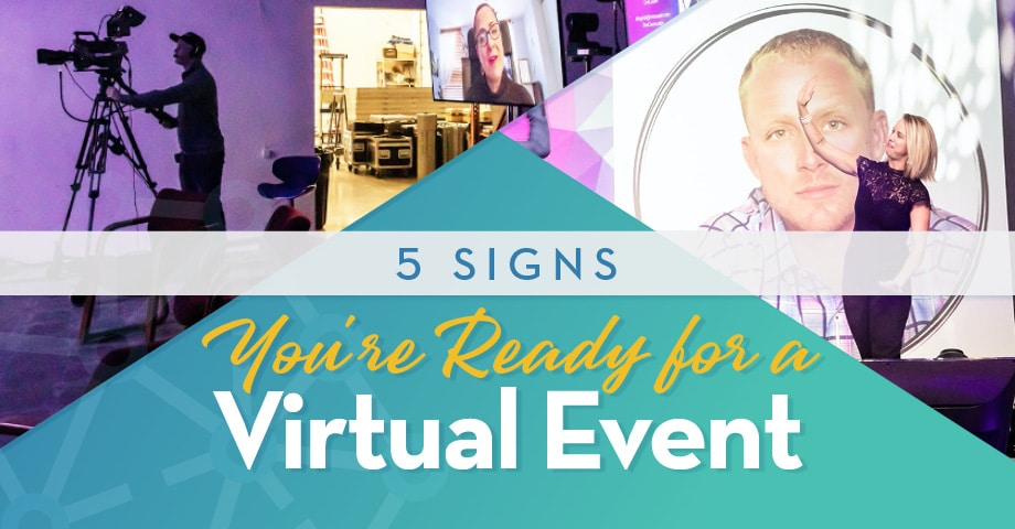 5 Signs You're Ready for a Virtual Event_Header