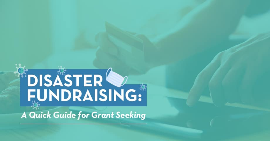 Grant seeking is still a viable strategy for nonprofits during periods of disaster fundraising.