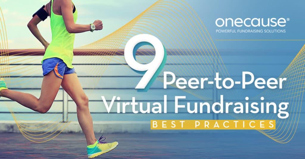 9 Peer-to-Peer Virtual Fundraising Best Practices