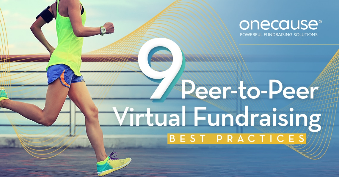 9 Peer-to-Peer Virtual Fundraising Best Practices