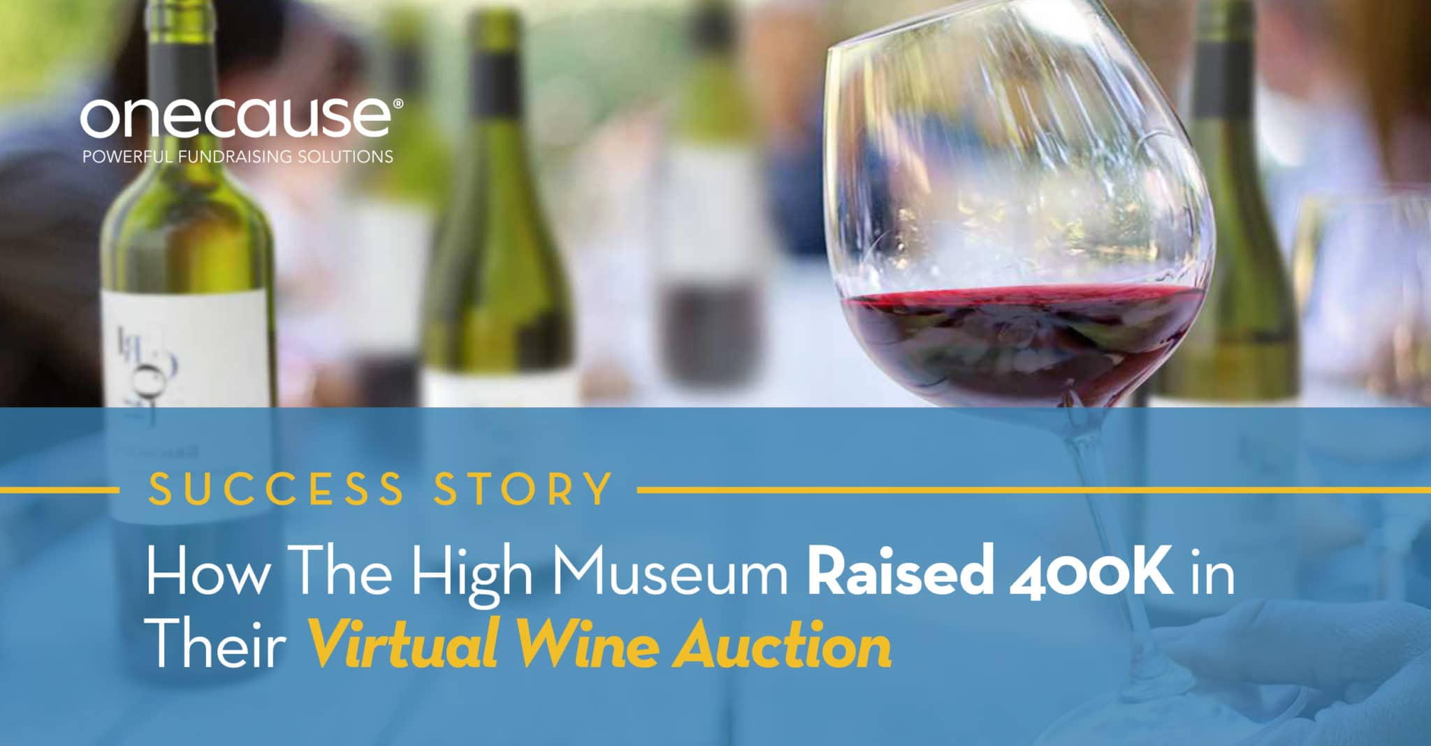 How The High Museum Raised More 400K in Their Virtual Wine Auction