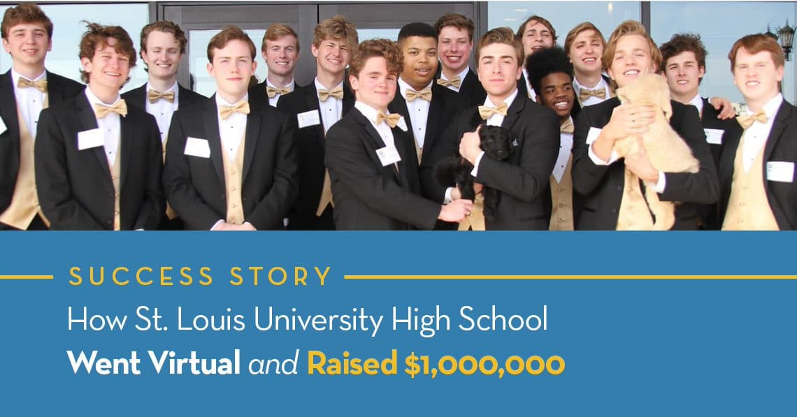 How St. Louis University High School Went Virtual And Raised 1,000,000