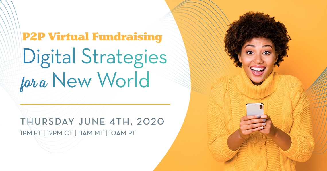 P2P Virtual Fundraising Digital Strategies for a New World