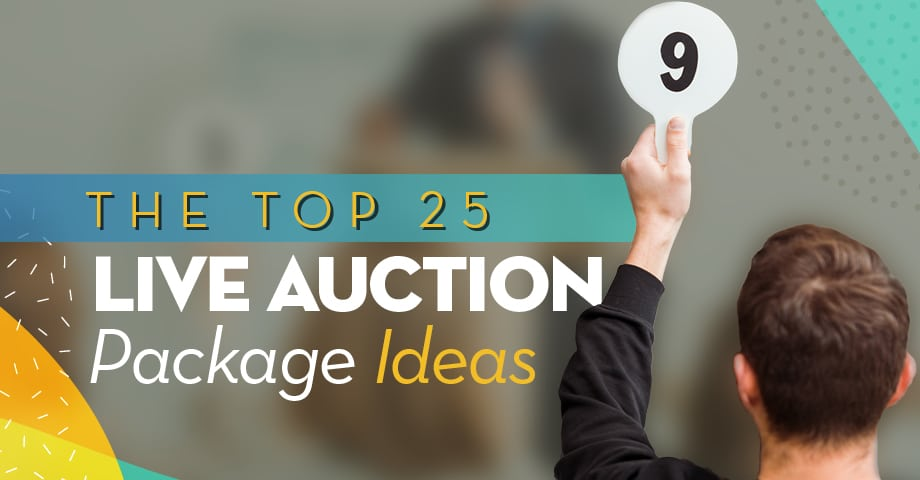 The Top 25 Live Auction Package Ideas