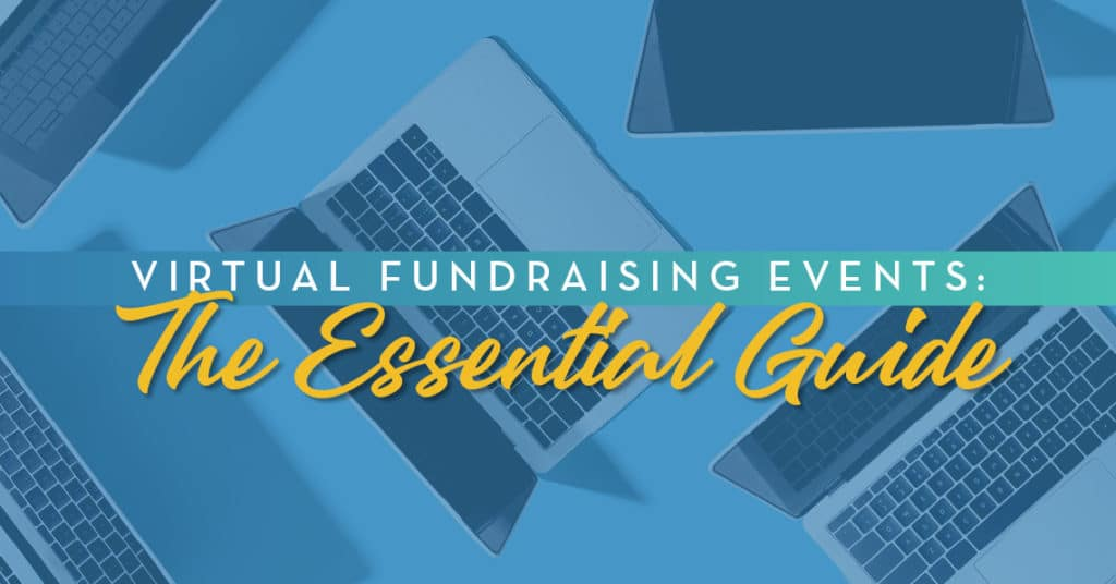 Virtual Fundraising Events The Essential Guide
