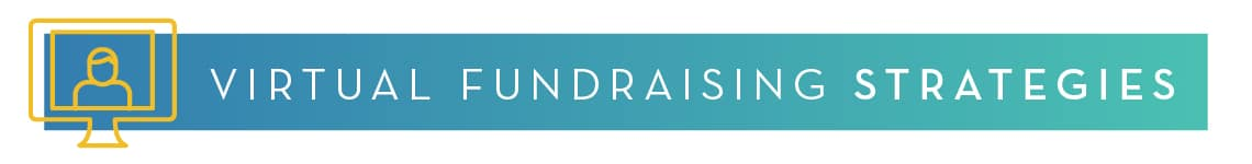 Virtual Fundraising Strategies