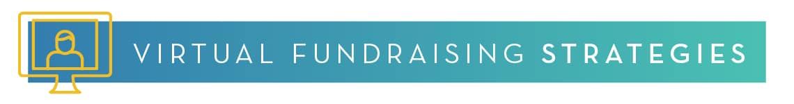 Virtual Fundraising Strategies