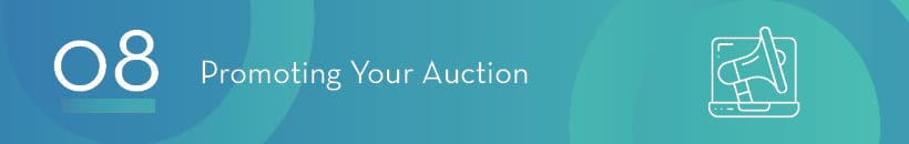 Marketing a silent auction is a critical part of your event's success.