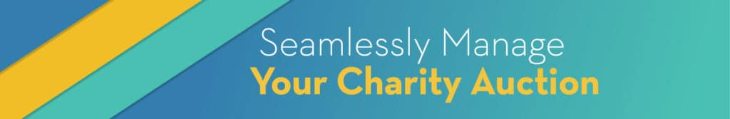 Seamlessly manage your charity auction