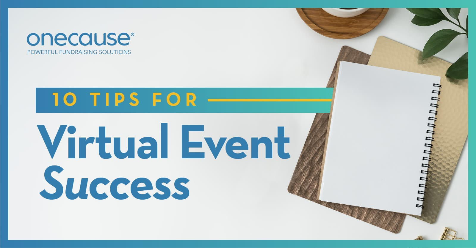 Ten Tips for Virtual Event Success