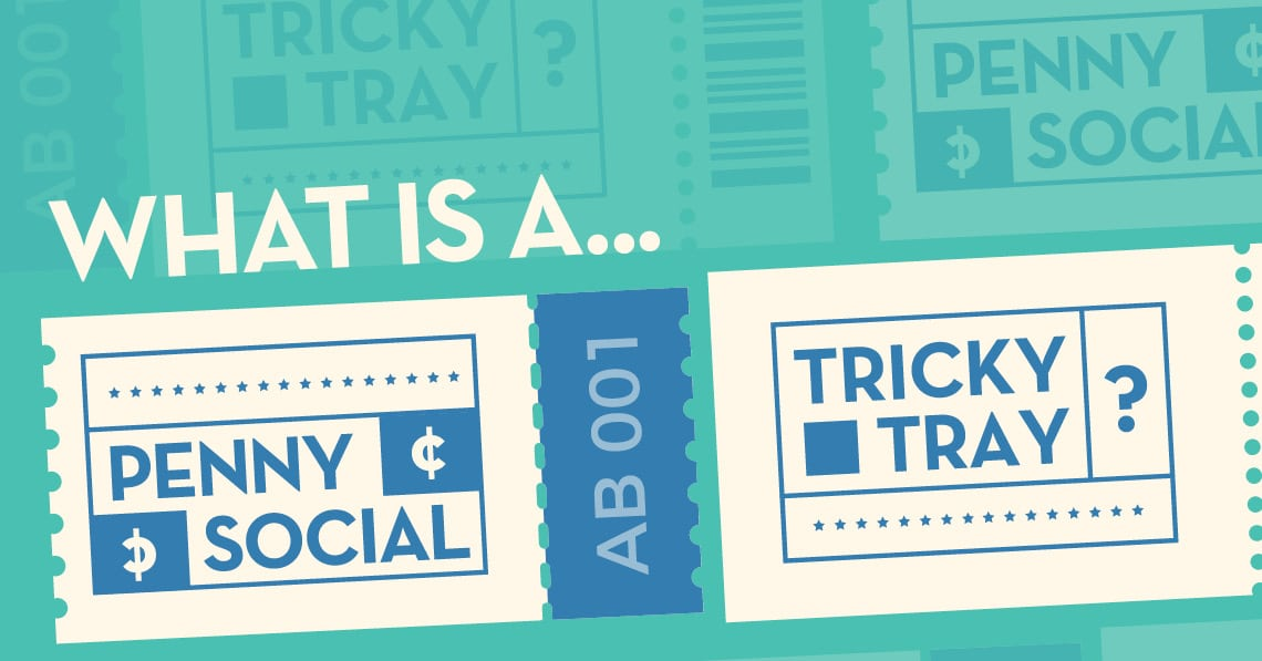 What is a Penny Social & Tricky Tray?