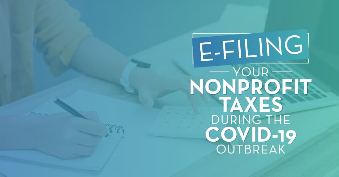 How has the COVID-19 pandemic affected nonprofit tax and Form 990 guidelines?