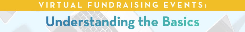 Virtual Fundraising Events Understanding The Basics