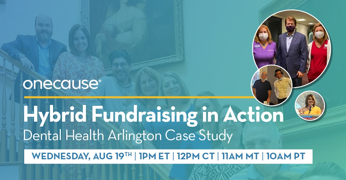 Hybrid Fundraising in Action - Dental Health Arlington Case Study
