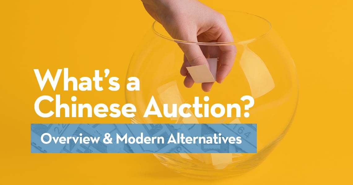 What's a Chinese Auction? Overview & Modern Alterenatives