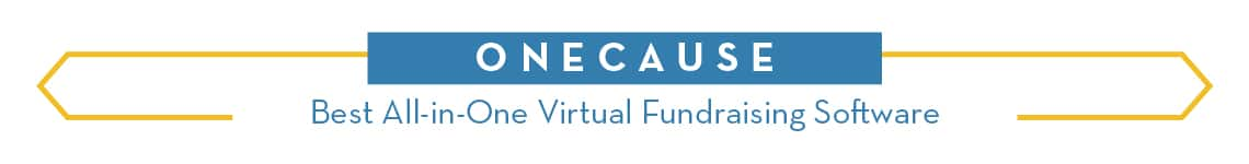 OneCause - Best All-in-One Virtual Fundraising Software