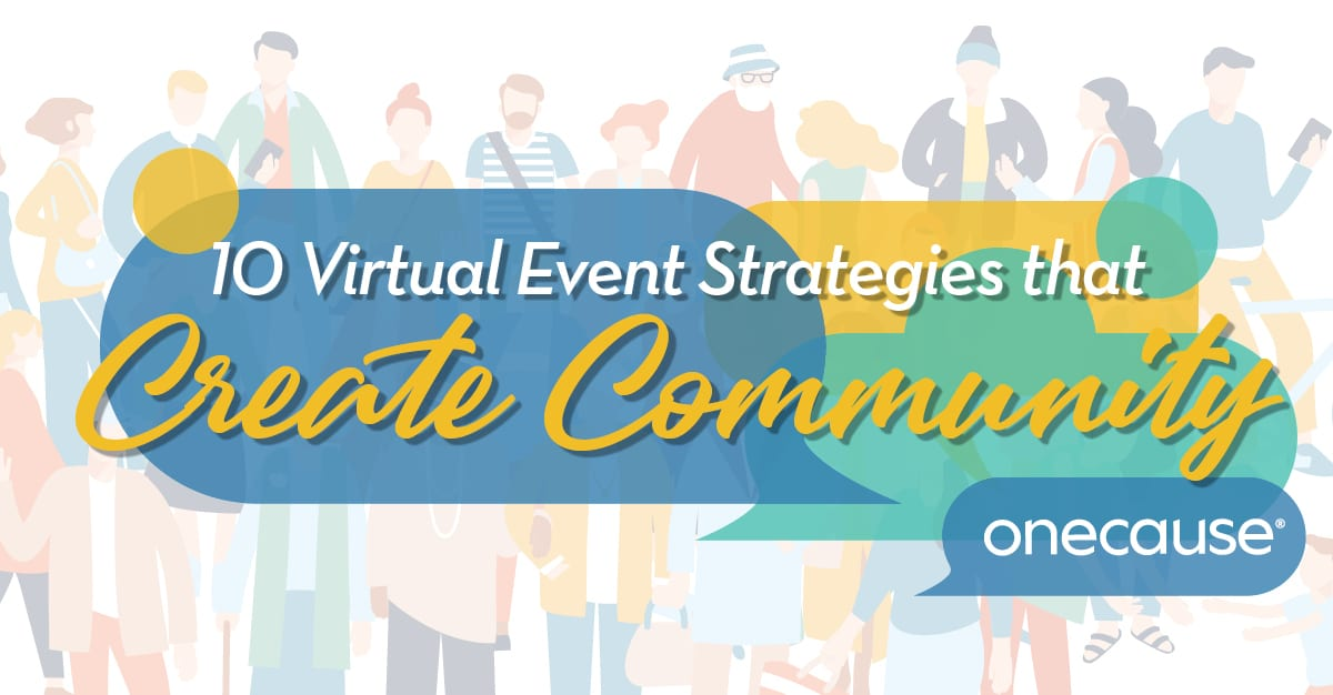 10 Virtual Event Strategies that Create Community