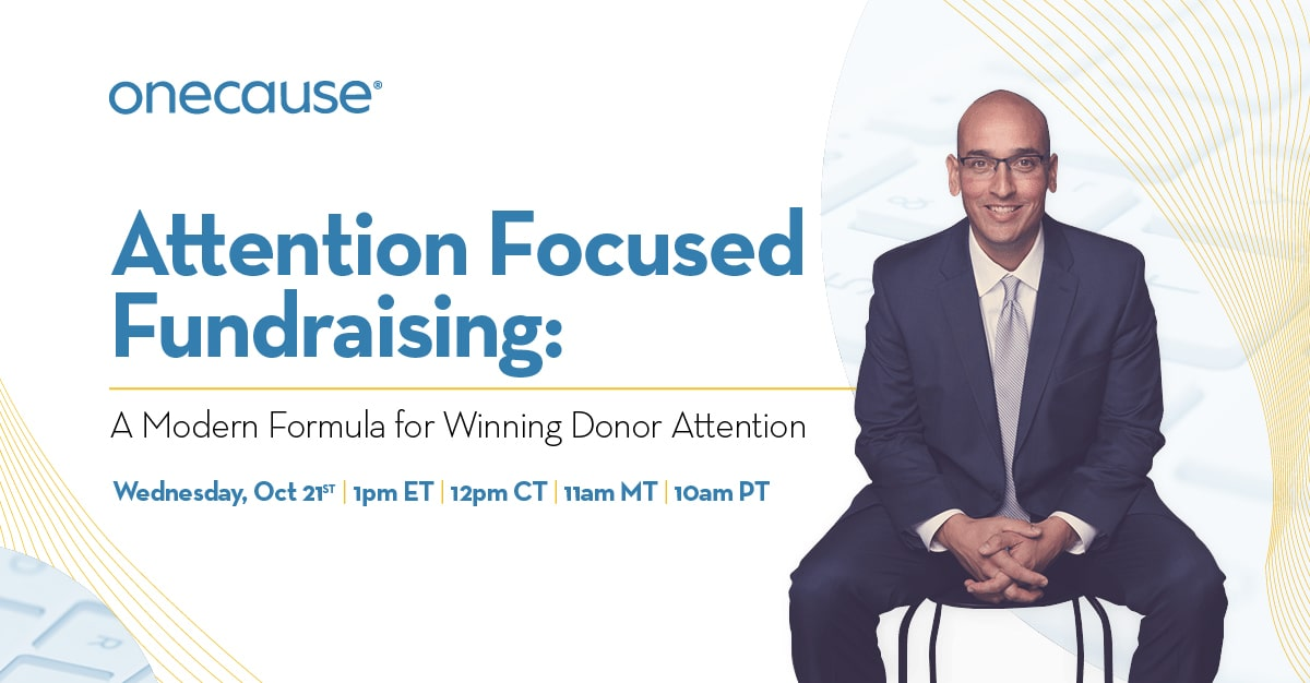 Attention Focused Fundraising: A Modern Formula for Winning Donor Attention