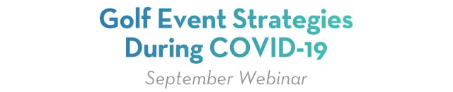 Golf Event Strategies During Covid-19