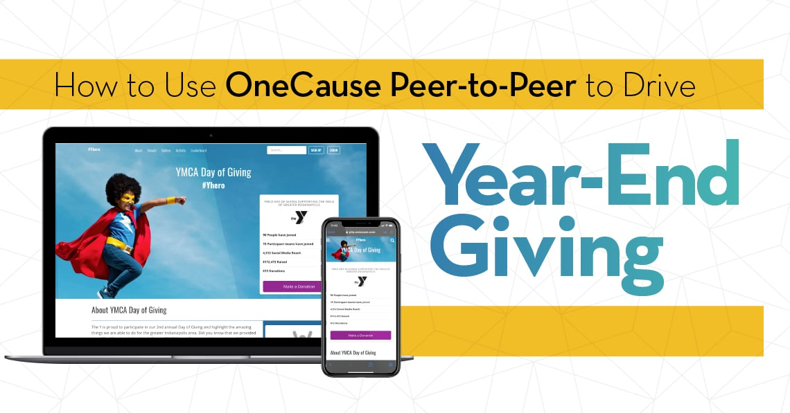 How to Use OneCause Peer-to-Peer to Drive Year-End Giving