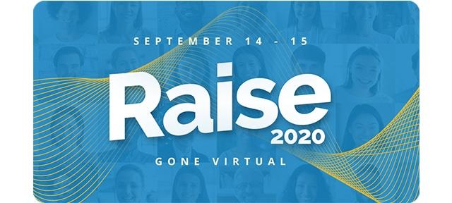 Raise 2020 gone virtual