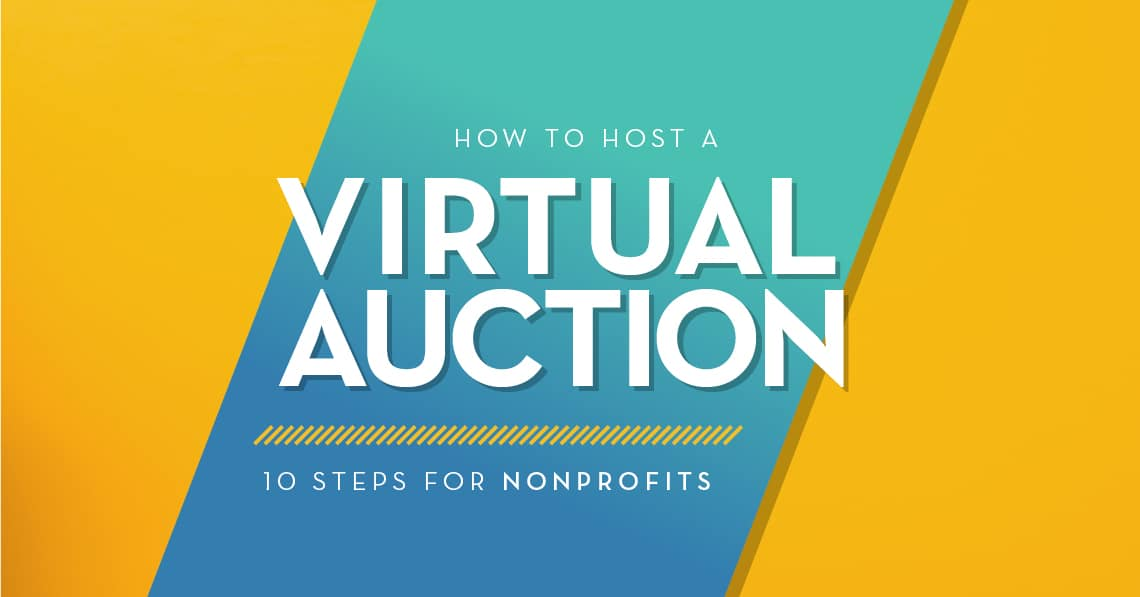 How to Host a Virtual Auction: 10 Steps for Nonprofits