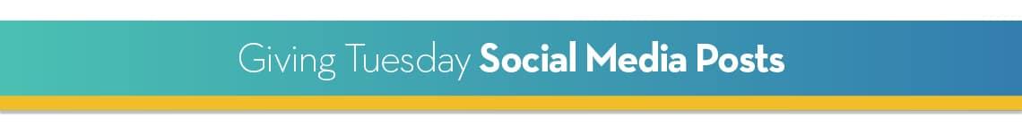 Giving Tuesday Social Media Posts