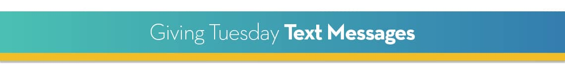 Giving Tuesday Text Messages
