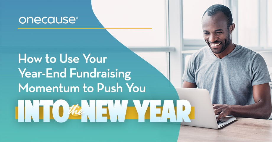 How to Use Your Year-End Fundraising Momentum into the New Year